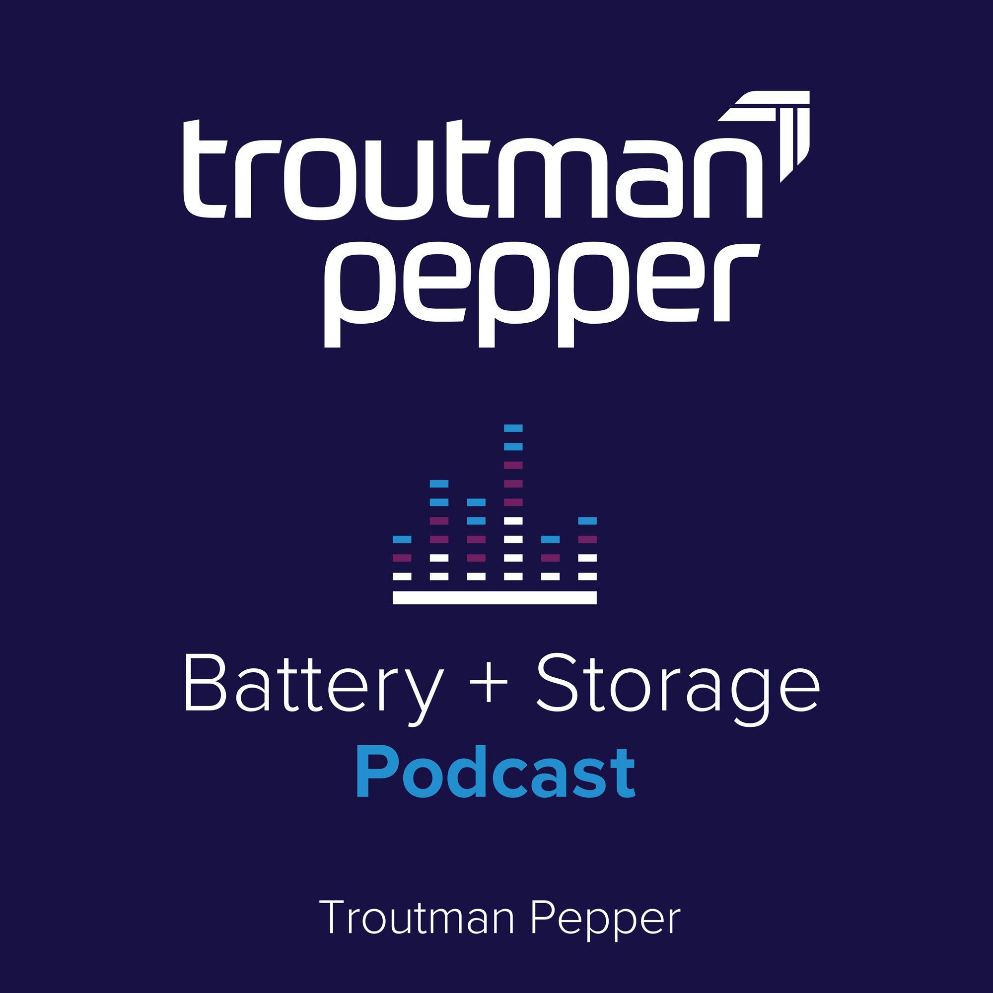 Battery + Storage Podcast